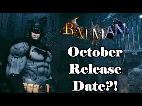Batman Arkham 2019 October Release Date?!