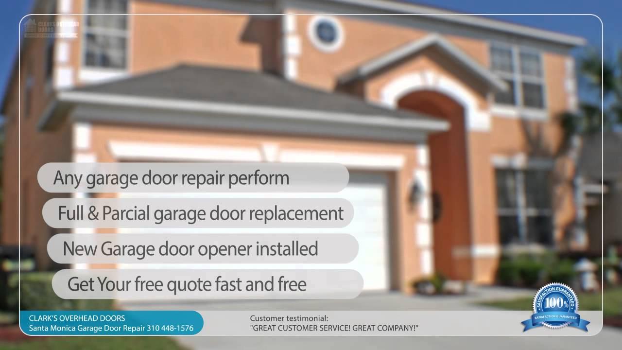 Clarks Garage Door Gate Repair Santa Monica 310 740 9923 Youtube