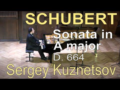 Schubert, sonata in A major D. 664 — Sergey Kuznetsov