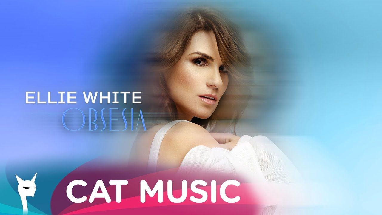 Ellie White - Obsesia (Official Single)