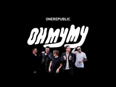 Oh My My - OneRepublic [Full Album]