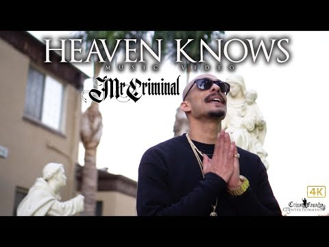 Mr. Criminal - Heaven Knows (Official Music Video) 2018