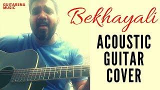 Bekhayali [Acoustic Guitar Cover] / Pravin Singhmar / Guitarena Music