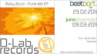 [DLBR-017] Ricky Bruni - Funk Me (Nemaier remix) [D-Lab Records]