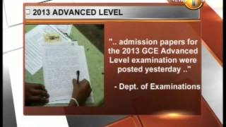 News1st_Admission papers for 2013 GCE Advanced level posted yesterday- Dept.Of examinations