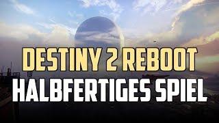Destiny 2 Reboot - Halbfertiges Spiel herausgebracht - Insider Leaked Entwicklungsgeheimnis