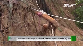 VTC14 | Thừa Thiên - Huế: Sạt lở đất ven sông đe dọa hàng trăm hộ dân