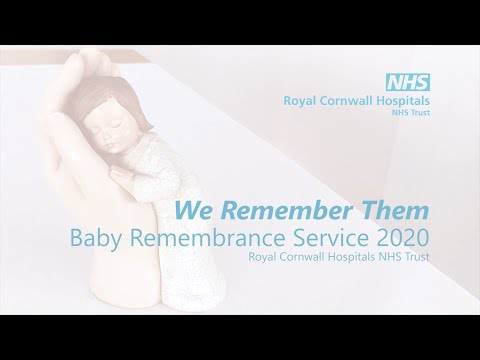 Royal Cornwall Hospitals NHS Trust - Baby Remembrance Service 2020