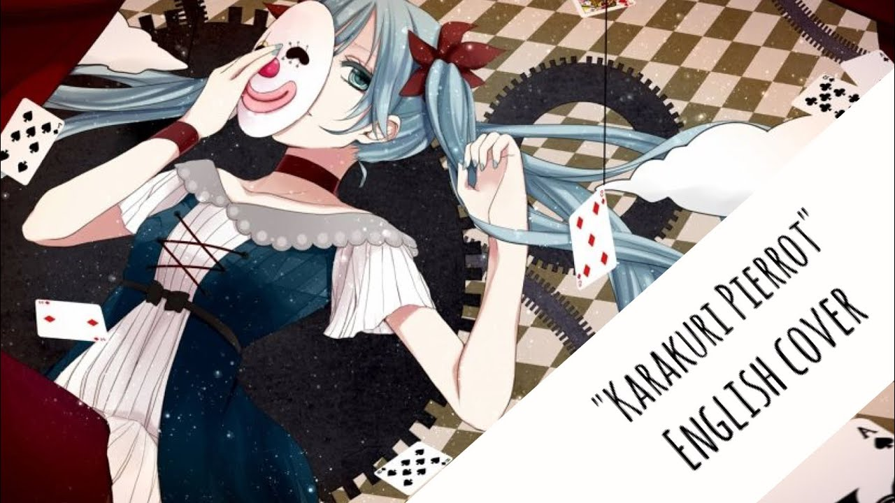 "【Rin】""Karakuri Pierrot"" Short Ver. (English Cover)"