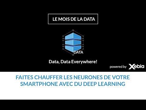 Faites chauffer les neurones de votre smartphone avec du Deep Learning