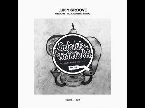 FreedomB - Juicy Groove feat. Hauswerks...