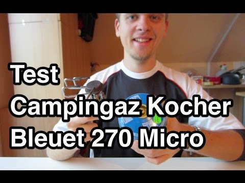 test campingaz bleuet 270 micro campingkocher. Black Bedroom Furniture Sets. Home Design Ideas