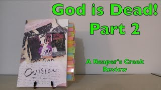 God is Rapidly Ceasing to Exist! A Review of Reaper's Creek by Onision (Part 2)