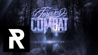 FOREVER IN COMBAT - Not Alone MP3