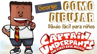 Como dibujar a George / how to draw captain underpants George