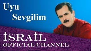 Srail Memmedov Uyu Sevgilim uyu Slide show.mp3
