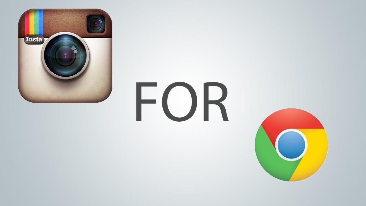 How To Install Instagram For Google Chrome