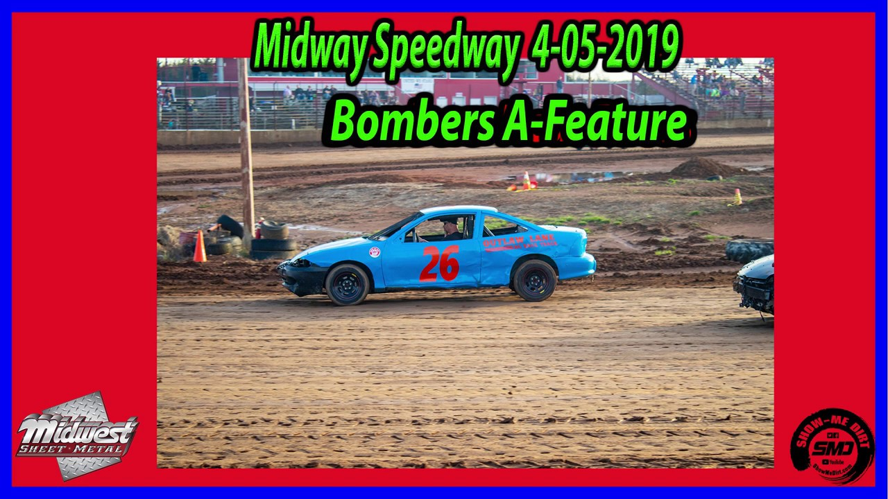S03 E164 Bombers A-Feature - 4-06-2019 Opening Night Midway Speedway #dirttrackracing