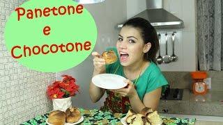 Panetone e Chocotone   #CcPah #6ºTemp #EspecialDeNatal   Paloma Soares