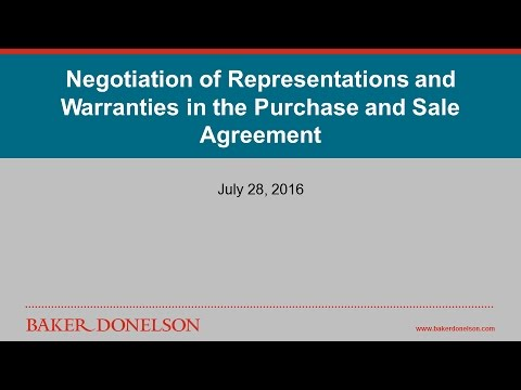 Negotiation Of Representations And Warranties In The Purchase And Sale Agreement
