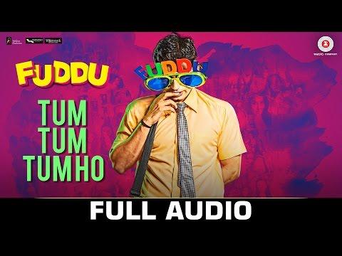Tum Tum Tum Ho - Full Audio | Fuddu | Swati Kapoor & Shubham | Sunidhi Chauhan & Arijit Singh
