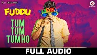 Tum Tum Tum Ho – Full Audio | Fuddu | Swati Kapoor & Shubham | Sunidh …