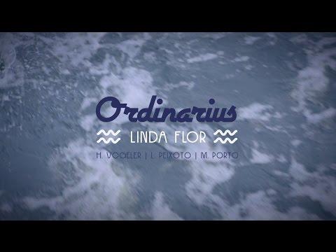 Ordinarius em Linda Flor  H VogelerL Peixoto M Porto