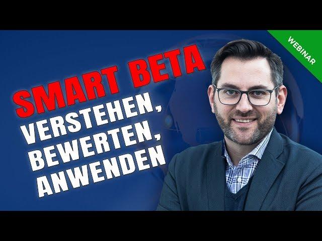 Smart-Beta – Verstehen, bewerten und umsetzen
