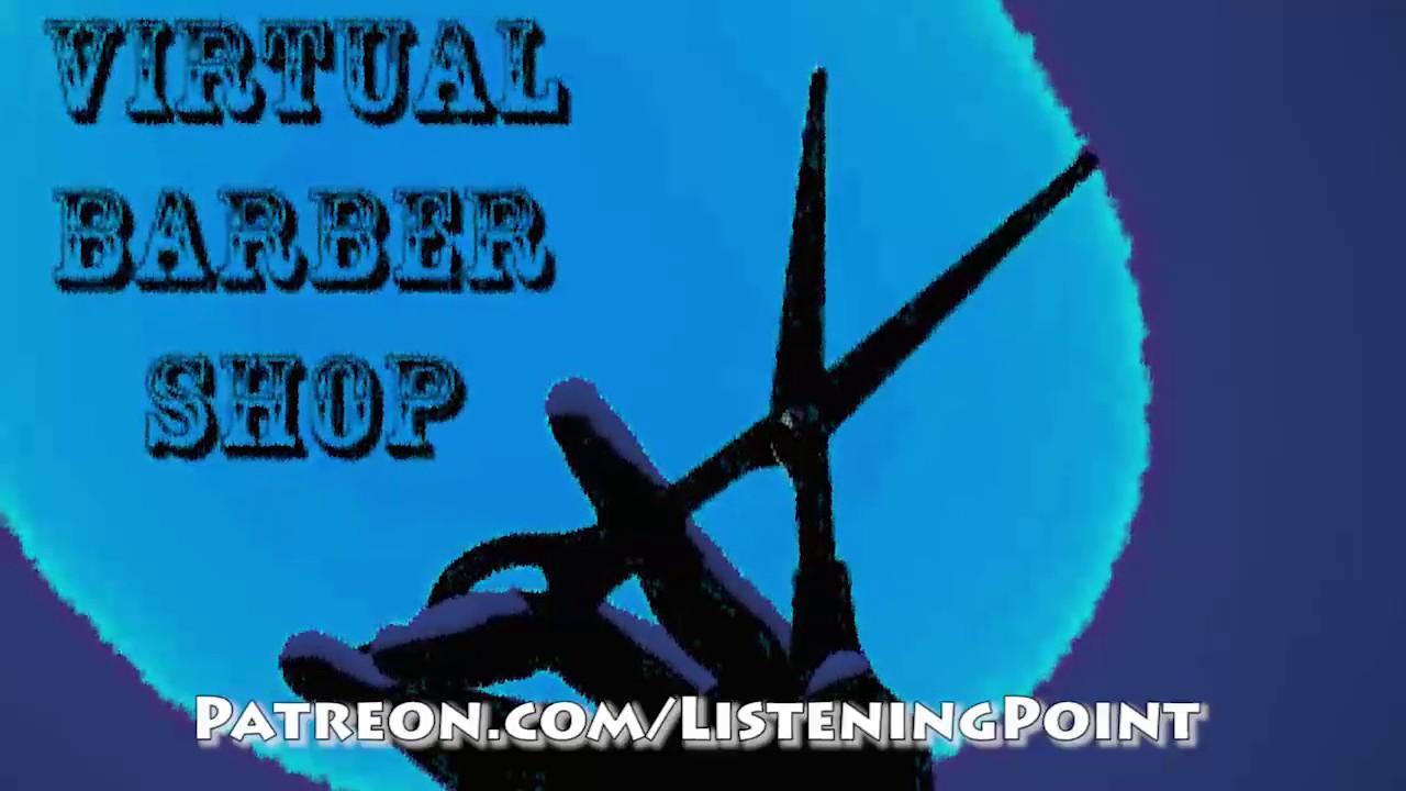 Glenn Virtual Haircut Binaural Audio Youtube