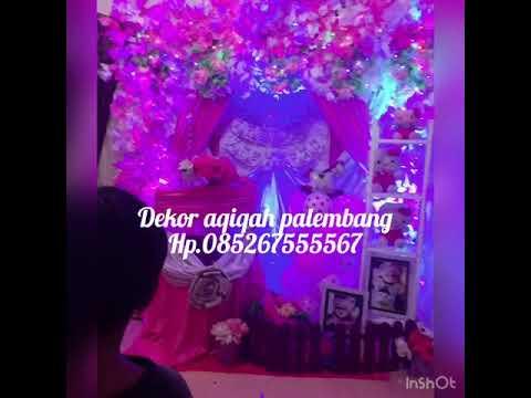 Dekor Pelaminan Aqiqah Palembang