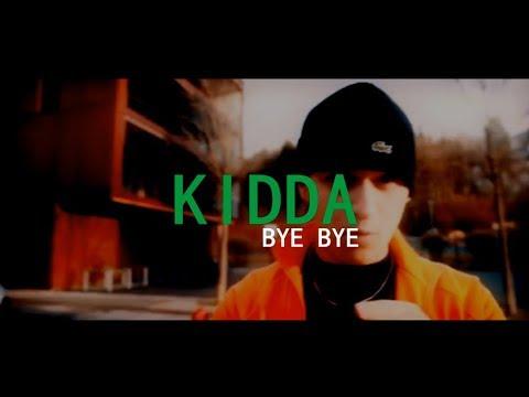 KIDDA - BYE BYE (ME TEKST)