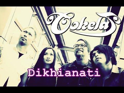 """COKELAT """"DIKHIANATI""""  (New Single 2017)"""
