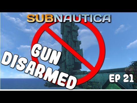 Subnautica | Disarming the Gun | Ep 21