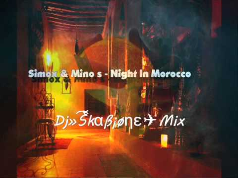 Simox & Mino S - Night In Morocco (Skabione bootleg)