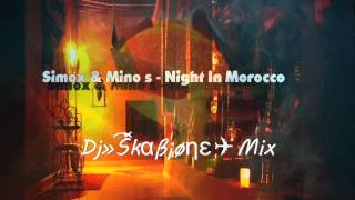 Simox & Mino S - Night In Morocco (Skabione bootleg)
