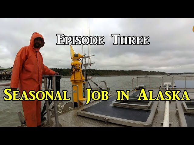 seasonal-job-in-alaska-episode-three