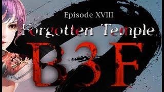 Cabal Online Episode XVIII Forgotten Temple B3F