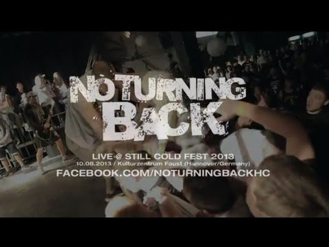 No Turning Back Live @ Still Cold Fest 2013 (HD)