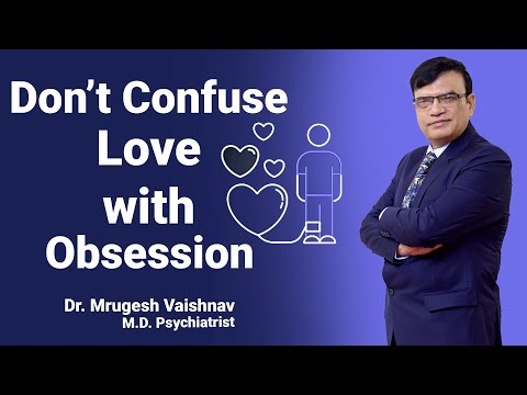 Dont Confuse OBSESSION With LOVE|| Why Break UP|| Dr Mrugesh Vaishnav || #RelationshipGoals