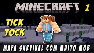 Minecraft Tick-Tock Survival Map #1 - Completando Objetivos e MUITO Mob
