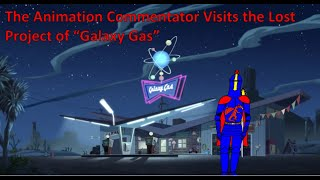 The Animation Commentator Reviews the Lost Project of Galaxy Gas