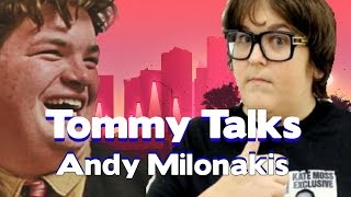 Tommy Talks interviewing Andy Milonakis