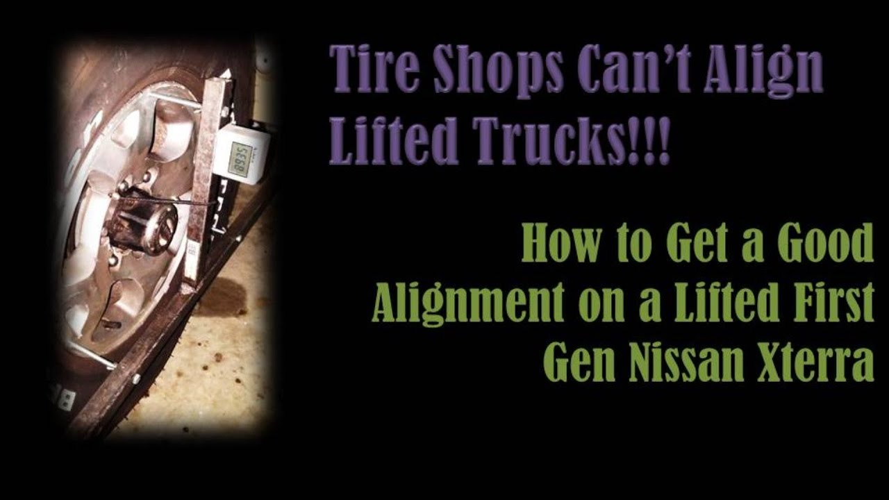 Tire Shops Can T Align Lifted Vehicles How To Get An Alignment