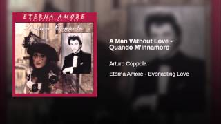 A Man Without Love - Quando M