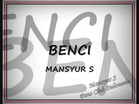 Mansyur S   Benci