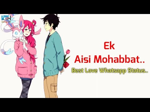 Ek Aisi Mohabbat | True Line Status Very Sad Heart Touching Whatsapp Status Video - Kash Tum Hoti