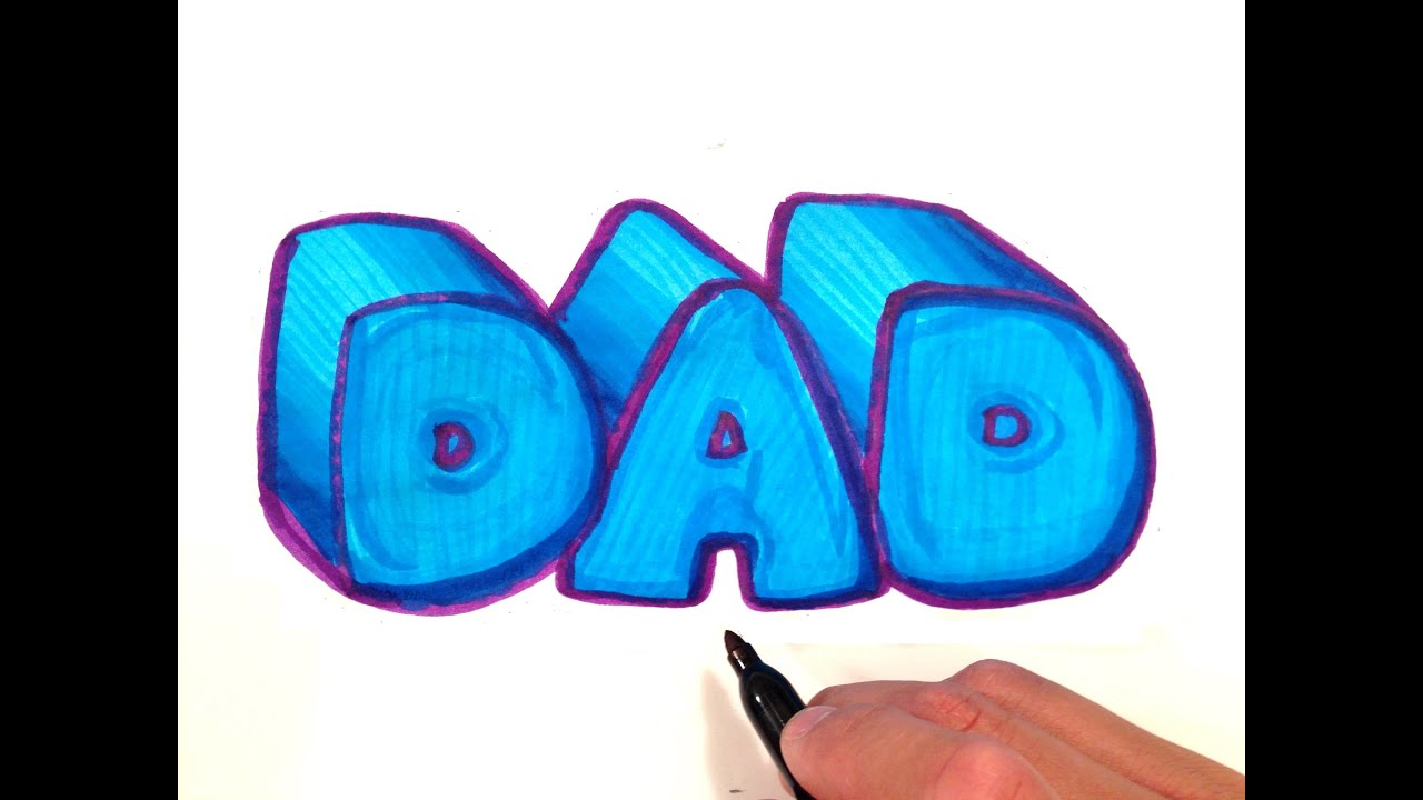 How to Draw DAD in 3D Bubble Letters - YouTube