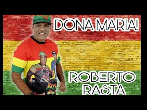 Roberto Rasta Canta Dona Maria #Reggae🔊🕺🏽🎶