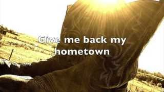 Give me back my hometown Eric Church Lyrics