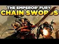 THE EMPEROR'S FURY - Chain Swords | WARHAMMER 40,000 [LoreGear]